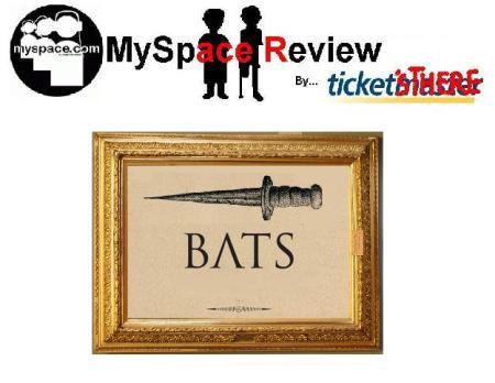 MySpaceReview_Bats